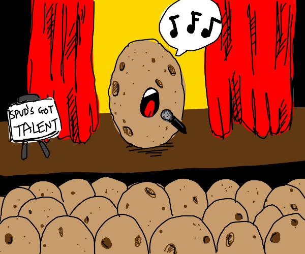 potato singing in talent show to potato crowd