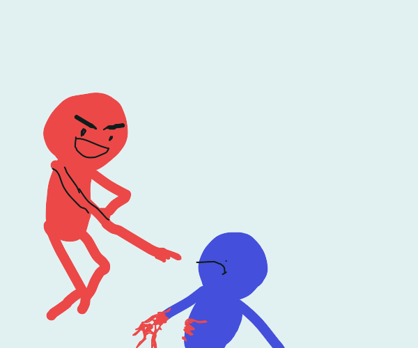 Red guy mocks other guy for bleeding