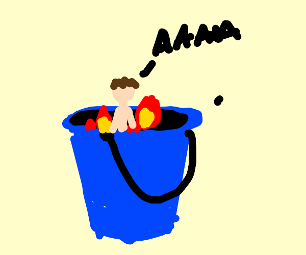 someone is being cooked alive in a bucket