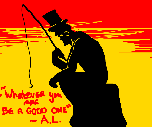 Abe Lincoln going fishing