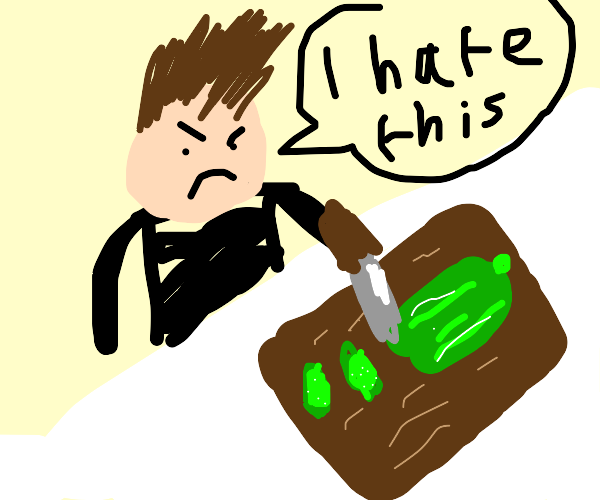 guy hates chopping up things