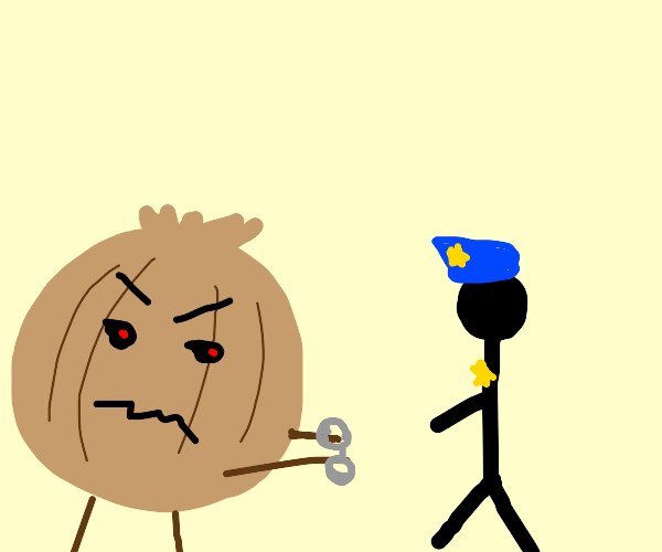 Angry Onion is under arrest.