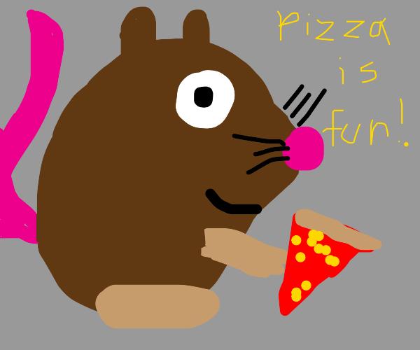 Rat said pizza is fun, not weird