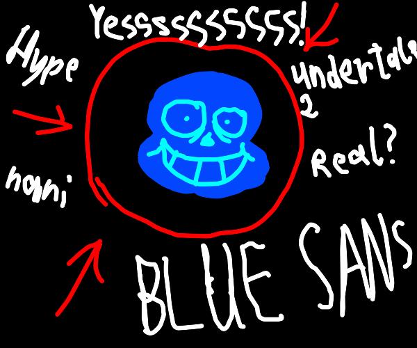 OH EM GEE!!! BLUE SNAS?!?!