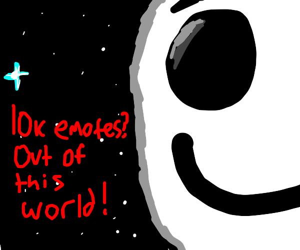 Congrats on 10,000 emotes