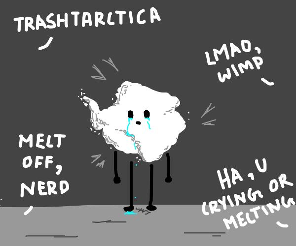 Antarctica is trashhhhh