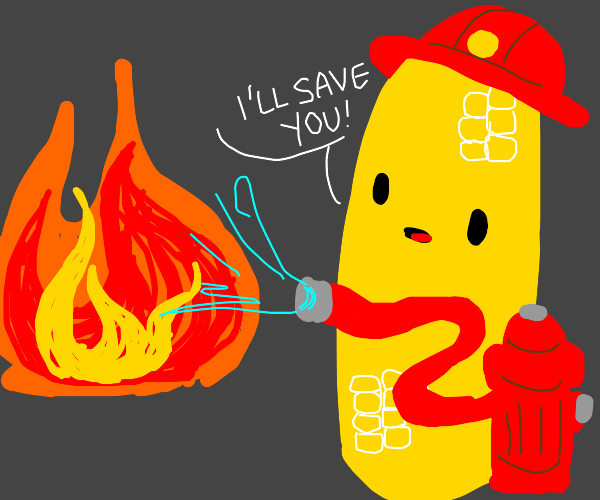 firefighter corncob will safe you all