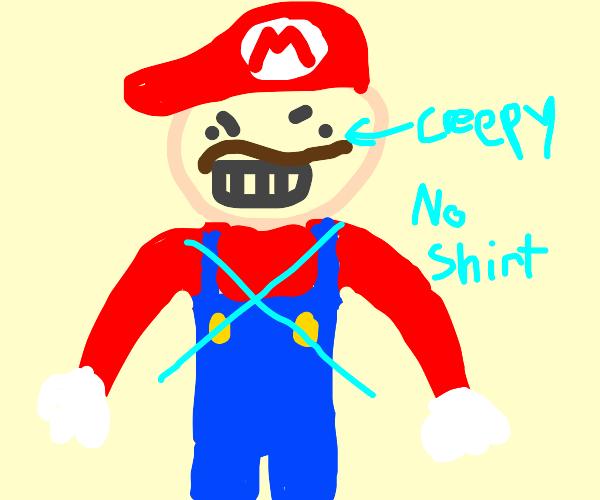 Creepy human Mario with no shirt
