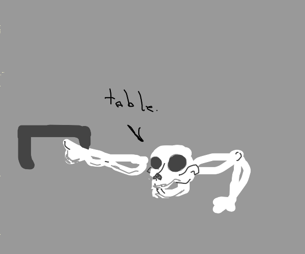 Skull with arms and legs points at a table