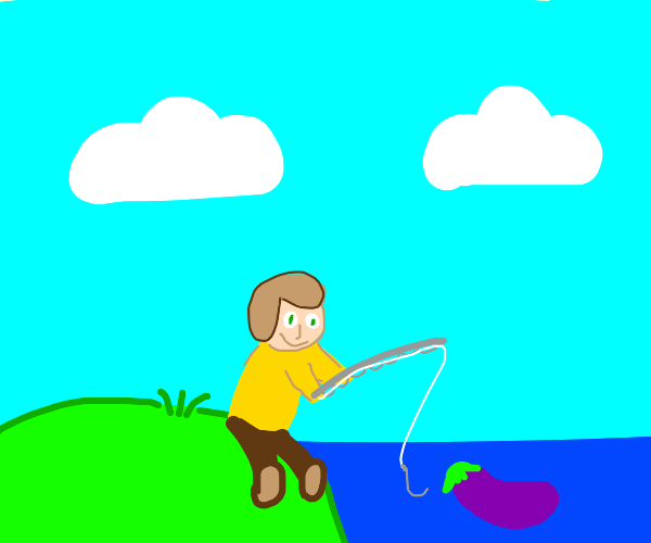 Fishing for an Eggplant