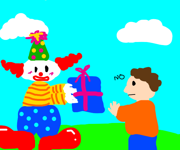 Clown gives gift to person, they dont want it