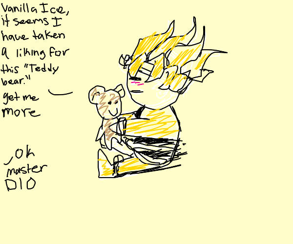 dio and his teddy bear