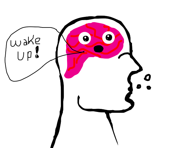 Brain makes man wake up