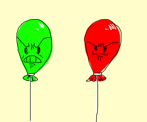 Green balloon is pissed. Red ballon is mad