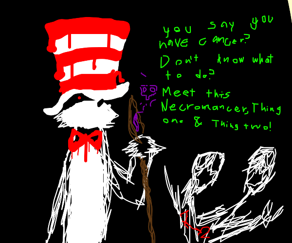 POV:Cat in the Hat and Thing are your doctors
