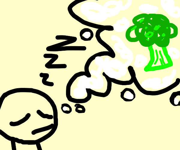 Broccoli from your Dreams