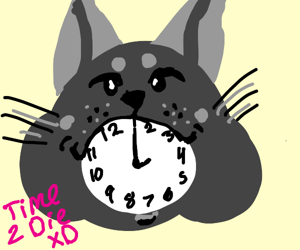 """cat w/ clock in mouth says """"time 2 die XD"""""""