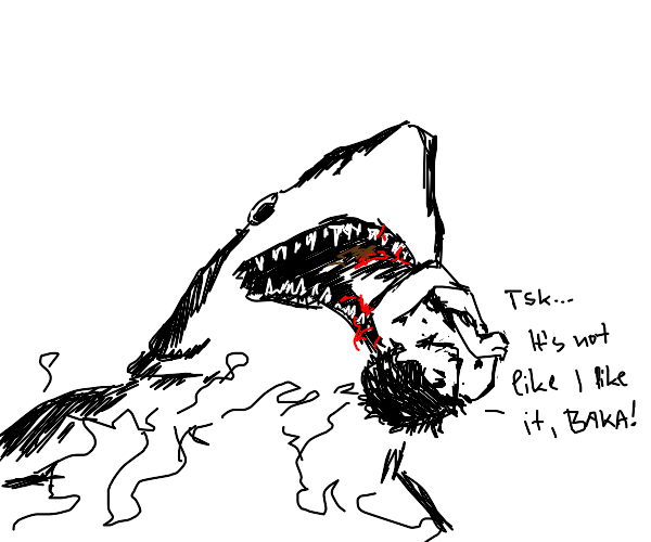 Man doesnt like being eaten by shark, Baka