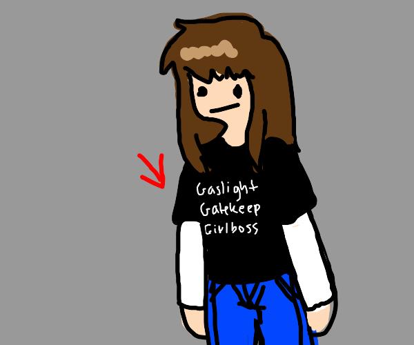 child wears gaslight gatekeep girlboss shirt