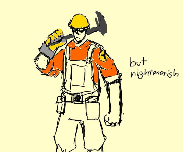 Nightmarish Enginer from tf2