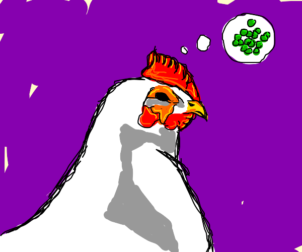 a chicken thinks of peas