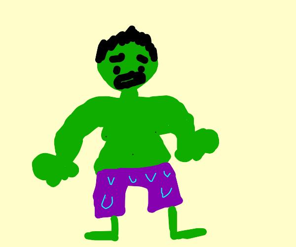 The hulk in wet pants
