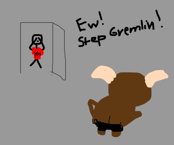 you walked in on your step-gremlin changing