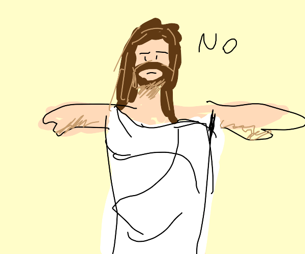 Jesus would rather not save us from our sins