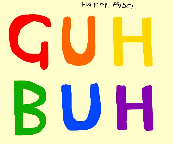 guh buh but colourful