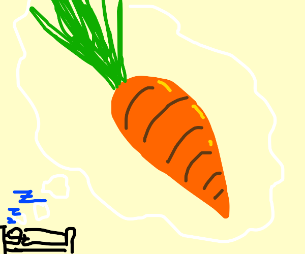 Carrot of your Dreams
