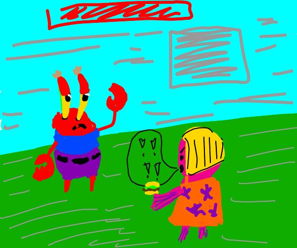 Mr Krabs meets a Karen for very first time