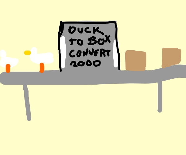 machine turns duck into boxes