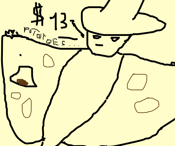 Guy with big hat selling big potato for $13