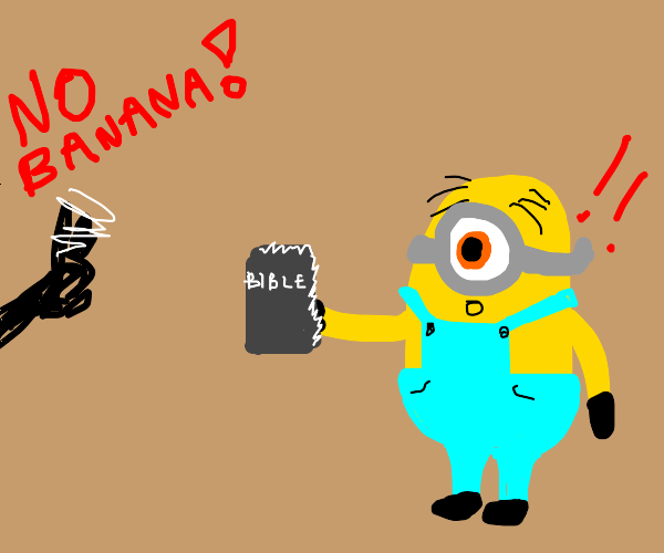 a minion holds a bible and is denied a banana