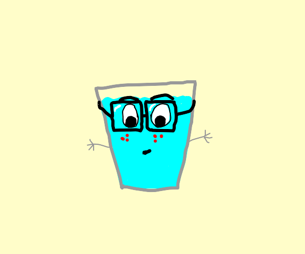 Nerdy water with little thin hands