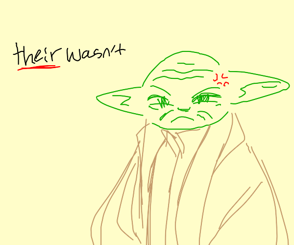 Yoda dislikes bad grammar
