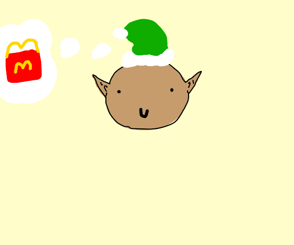 The elf thinks about McDonalds Happy Meal