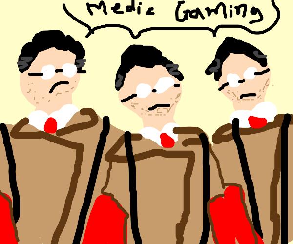 medic gaming!