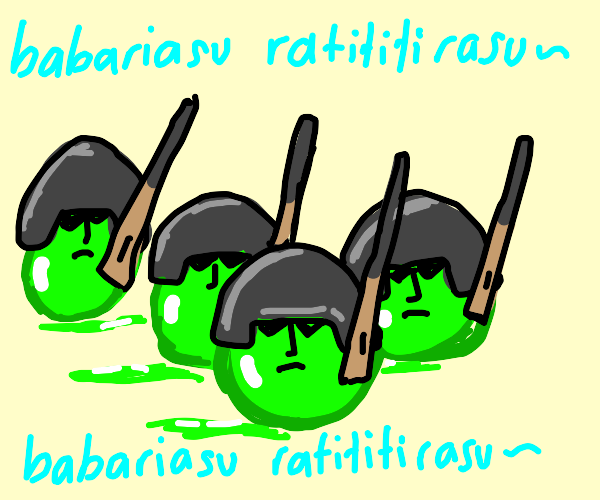 slime army will come for you