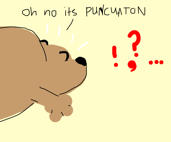 Bear shocked by punctuation
