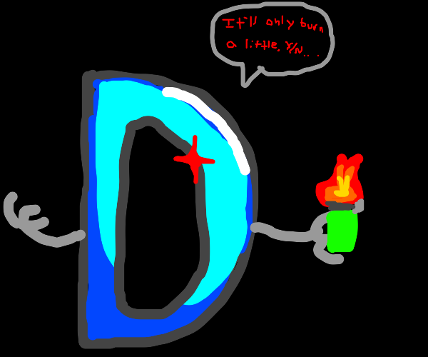 Drawception is going to burn you with lighter