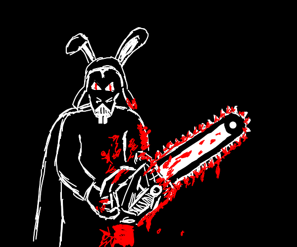 Darth Bunny with a chainsaw