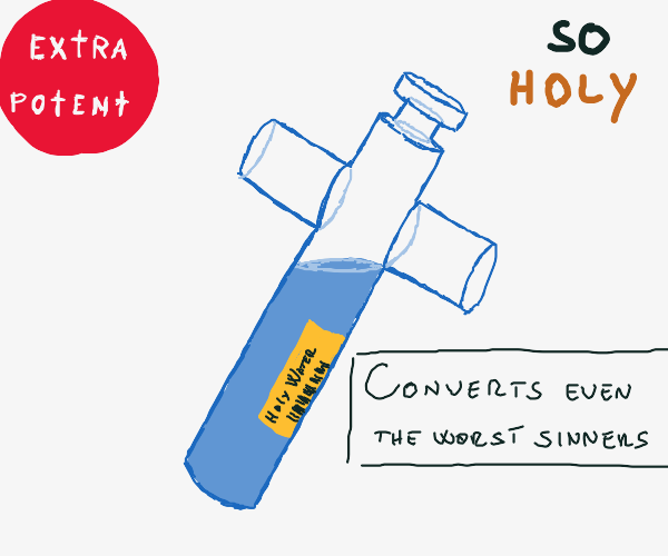 Vial of extremely potent holy water