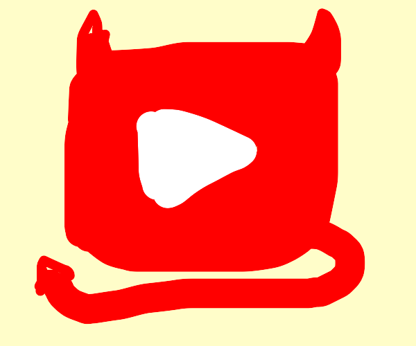 Youtube IS the devil