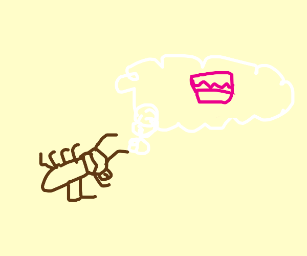 Cockroach dreams of eating a big pink cake.
