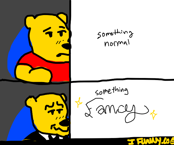 A popular meme format, in your art style