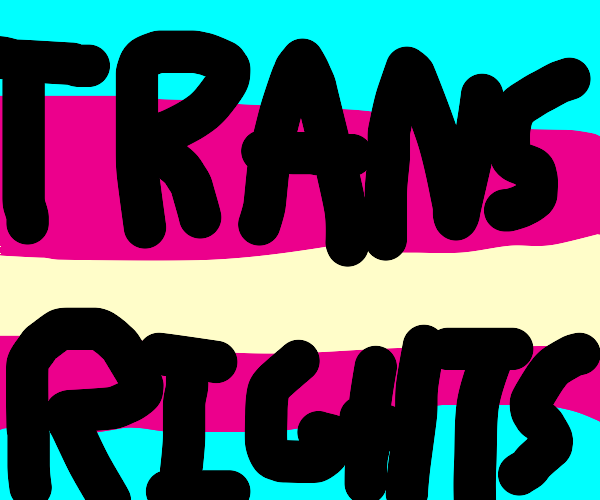 Trans rights are human rights