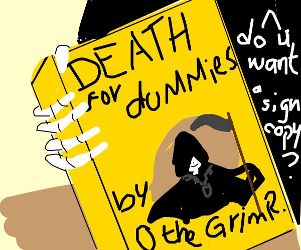 O the grim reaper sells dummies