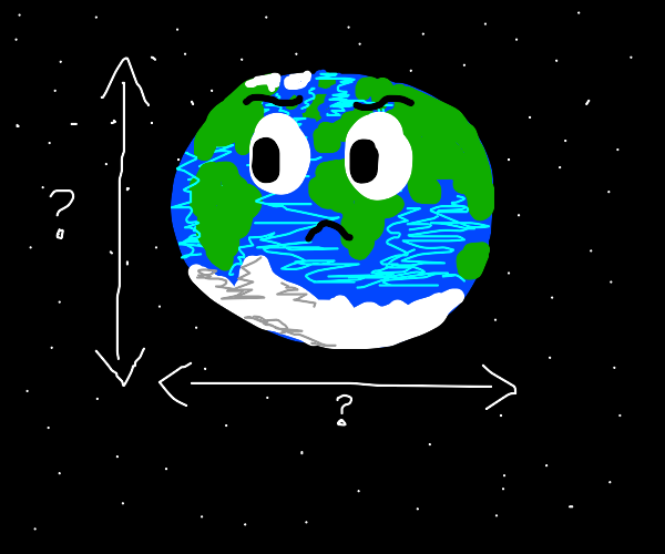 earth contemplates its volume and length
