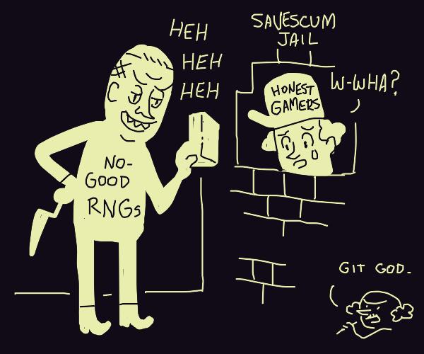 Bad RNG entombs GAMER into internet